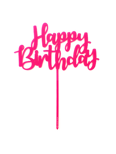 Happy Birthday Fuchsia Pink Acrylic Cake Topper The Vanilla Valley
