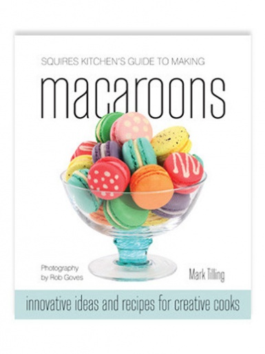 Squires Kitchen's Guide To Making - Macaroons