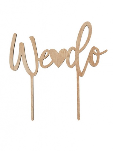 'We Do' Wooden Cake Topper