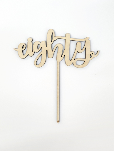 'Eighty' Wooden Cake Topper