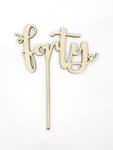 'Forty' Wooden Cake Topper