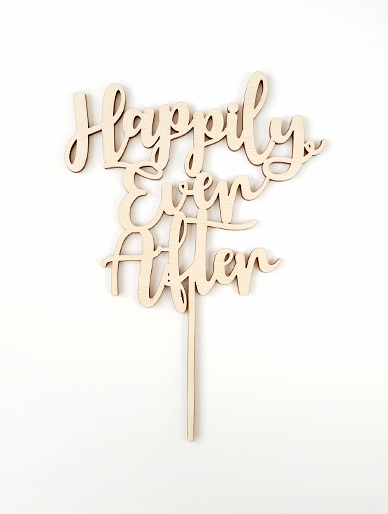 'Happily Every After' Wooden Cake Topper