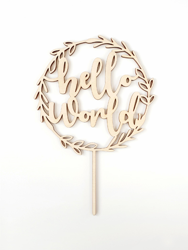'Hello World' Olive Hoop Wooden Cake Topper